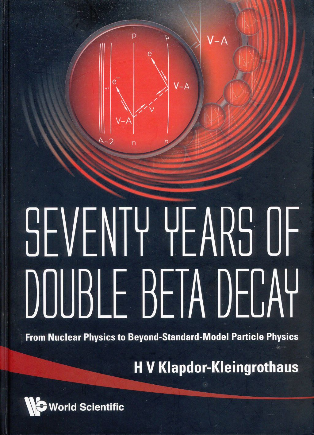 seventy years of double beta decay klapdor kleingrothaus h v